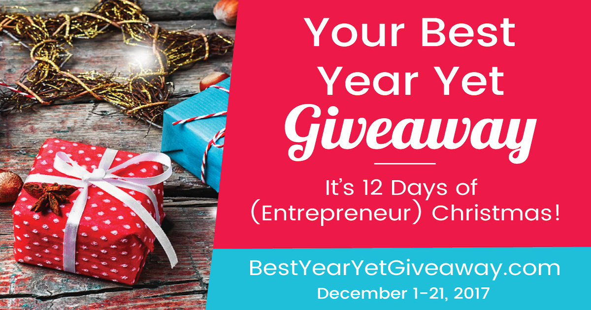 The 2017 Your Best Year Yet Giveaway for Entrepreneurs